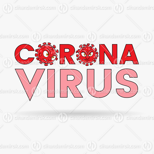 Coronavirus Cartoon Heads and Red Upper Case Letters with Black Outlines