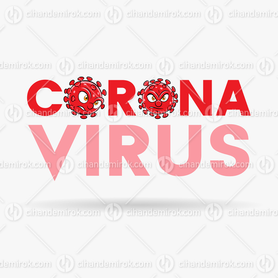Coronavirus Cartoon Heads with Red Upper Case Letters